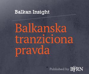 Balkan Insight - Balkanska tranziciona pravda