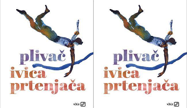 PLIVAČ: Prtenjačin roman je hrabra literarna pojava, kakvu dosad nismo iskusili