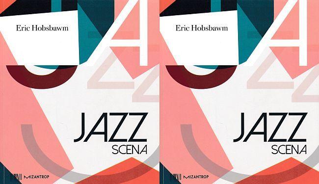 JAZZ SCENA: Kultno djelo slavnog povjesničara Erica Hobsbawma napokon objavljeno i kod nas