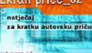 """Okončan natječaj """"Ekran priče _02"""""""