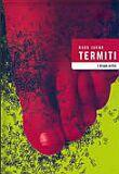 Termiti i druge priče