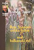 Don Juanova velika ljubav i mali balkanski rat