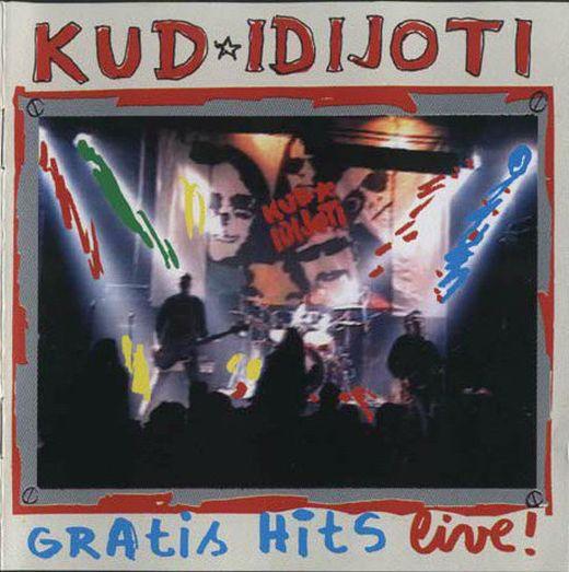 KUD Idijoti Gratis hits live