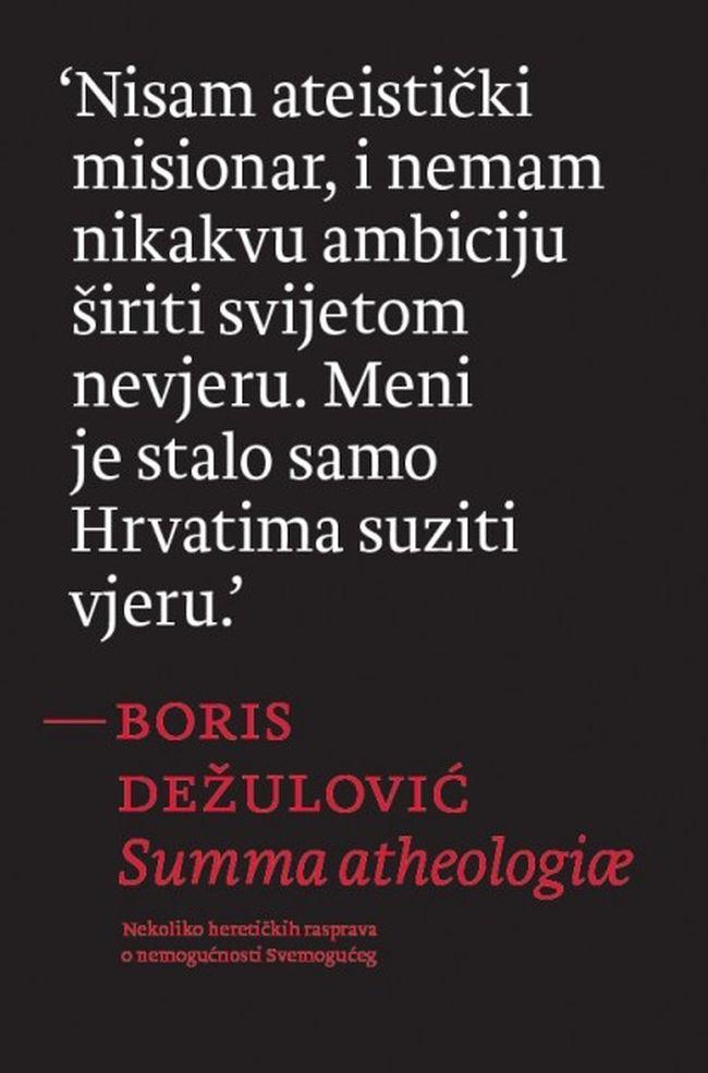 Summa atheologiae - Boris Dežulović