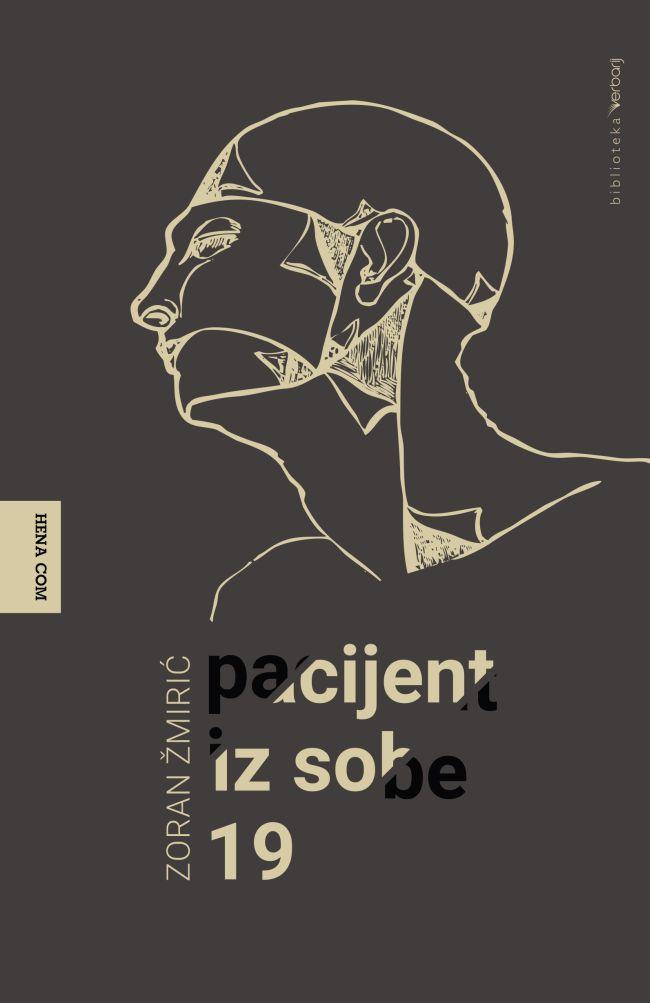 Zoran Žmirić - Pacijent iz sobe 19