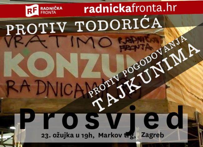 Prosvjed protiv Todorića - Radnička fronta